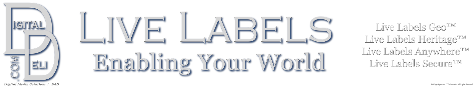 Live Labels™ Enabling Your World